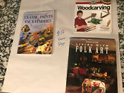Lot Of 3 Books On Paint Making Woodcarving And Folk Art
