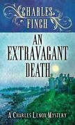 An Extravagant Death A Charles Lenox Mystery By Charles Finch 9781643589138