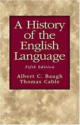A History Of The English Language Fifth Edition Baugh Albert C. And Cable ...