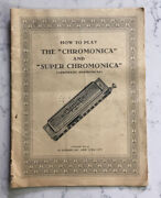 Vintage M. Hohner Instruction Book How To Play The Chromonica And Super Harmonica