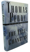Thomas Perry The Face-changers A Novel Of Suspense 1st Edition 1st Printing