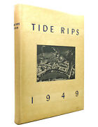 Multiple Authors Tide Rips 1949 - United States Coast Guard Academy Class Of 194