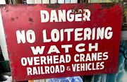 Vintage Large 36 X 24 Very Heavy Red Metal Sign Danger No Loitering - Railroad