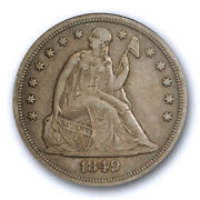 1849 1 Seated Liberty Dollar Anacs Ef 45 Extra Fine To About Uncirculated To...