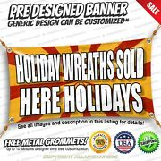 Holiday Wreaths Sold Here Holidays Advertising Vinyl Banner Sign No Cheap Flag