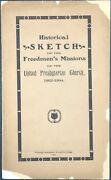 Historical Sketch Of The Freedmenand039s Missions Of The United Presbyterian 1st Ed