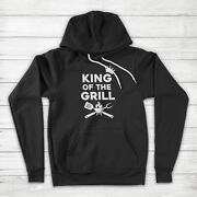 King Of The Grill Barbecue Bbq Cooking Fatherand039s Day Gift Grilling Hoodie Sweater