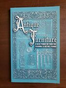 Antique Furniture Basic Primer By Collector Books Staff 1999 Pb New