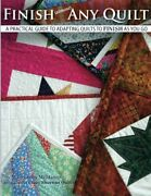 Finish Almost Any Quilt A Simple Guide To Adapting Quilts To Finish As Youandhellip
