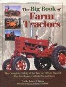The Big Book Of Farm Tractors The Complete History Of The Tractor 1855 To Pr…