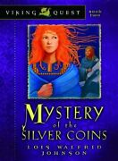 Mystery Of The Silver Coins Viking Quest Series Volume 2 By Lois Walfridandhellip