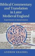 Biblical Commentary And Translation In Later Medieval England E... 9781108486644