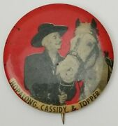 Vintage 1950's Hopalong Cassidy And Topper Pinback Pin Button