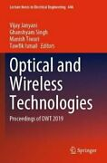 Optical And Wireless Technologies Proceedings Of Owt 2019 9789811529283