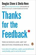 Thanks For The Feedback The Science And Art Of Receiving Feedba... 9780143127130