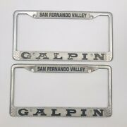 Two 2 Vintage San Fernando Valley Galpin Ford Metal License Plate Frame