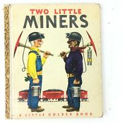 Two Little Miners - Little Golden Book - 1949 - Vintage By Brown Schuster