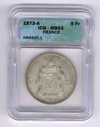 France 1873-a 5 Francs Silver Coin Uncirculated Icg Certified Ms-62