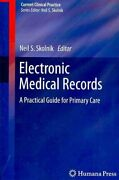 Electronic Medical Records A Practical Guide For Primary Care 9781607616054