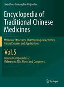 Encyclopedia Of Traditional Chinese Medicines Molecular Structures...