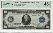 1914 10 Federal Reserve Note St. Louis Fr.932 Burke Mcadoo Pmg Ch Xf Ef 45 Epq