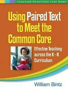 Using Paired Text To Meet The Common Core, William Bintz, Paperback