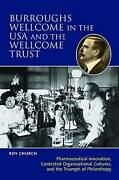 Burroughs Wellcome In The Usa And The Wellcome Trust Pharmaceutical Innovation