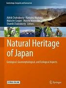 Natural Heritage Of Japan Geological Geomorphological And Ecological Aspects G