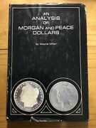 An Analysis Of Morgan And Peace Dollars Hc And Dust Jacket Signed Wayne Miller