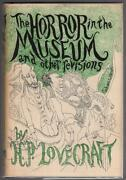 The Horror In The Museum And Other Revisions By H. P. Lovecraft 1st