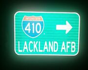 Lackland Air Force Base Interstate 410 Route Road Sign- Texas, Air Force, Afb