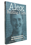 Alex Singer Alex Building A Life The Story Of An American Who Fell Defending Isr