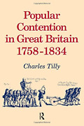 Popular Contention In Great Britain 1758-1834 Very Good Condition Book Tilly