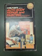 Chiltons 1983 Auto Body Repair And Painting Manual No. 6940 By Robert Harman