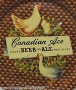 Canadian Ace Beer And Ale Chicken Eggs And Duck Old Tin Tip Tray Made In Usa