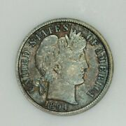 1894-p 1894 Barber Dime Anacs Ef40 Xf40 Old Small Holder Beautiful Color