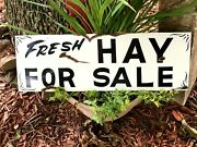Vintage Old Painted Rustic Metal Fresh Hay Feed For Sale Barn Stable Farm Sign