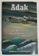 Adak The Rescue Of Alfa Foxtrot 586 By Andrew Jampoler Navy Usn Search Rescue