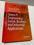 Green It Engineering Social, Business And Industrial Applications Hardback Book