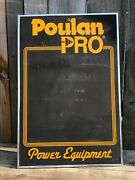 Poulan Pro Chainsaw Vintage Advertisement Chalk Board Sign 30andrdquo X 20andrdquo P61 655bp