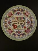 """Mary Engelbreit Me Plate """"nothing Is Worth More Than This Day"""" - Mint Condition"""