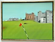 """John D Sturgess Oil Painting """"the Old Course"""" St. Andrews Golf Course Scotland"""
