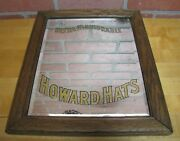 Howard Hats Ultra Fashionable Antique Toc Advertising Rog Bevel Mirror Sign Wood