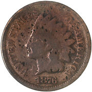 1876 Indian Head Cent Good Penny Gd Harshly Cleaned See Pics G627