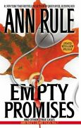 Ann Ruleand039s Crime Files Ser. Empty Promises And Other True Cases By Ann...