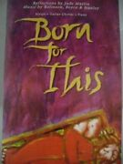 Born For This The Way Of The Crosschristopher P. Rolinsonetc. Peter Clare
