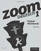 Zoom Deutsch 1 Higher Workbook 8 Pack By Gray Oliver New Book Free And Fast D