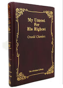 Oswald Chambers My Utmost For His Highest Classic Daily Devotional Renewed