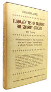 John Donald Peel Fundamentals Of Training For Security Officers A Comprehensive