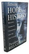 Bill Clinton Between Hope And History 1st Edition 1st Printing